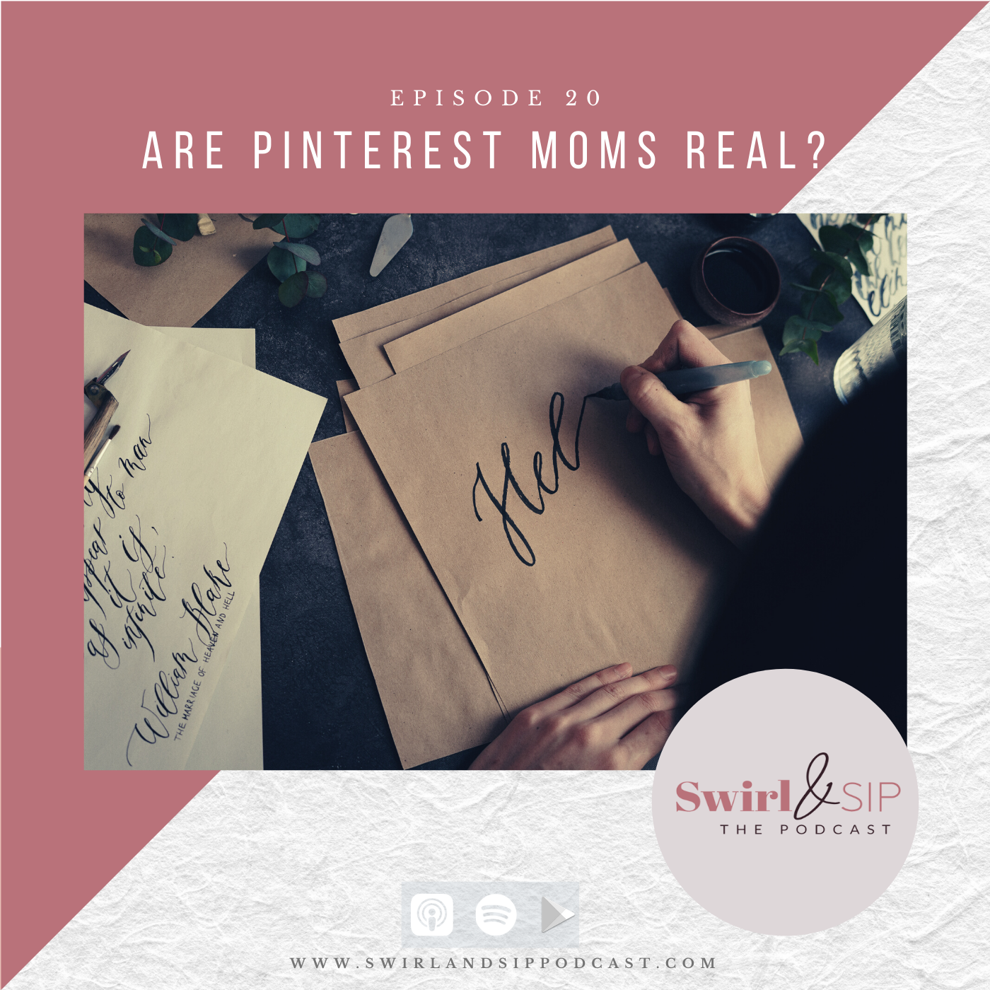 EP 20 - Are Pinterest Moms Real? - Living Up To Our Vision Board Dreams