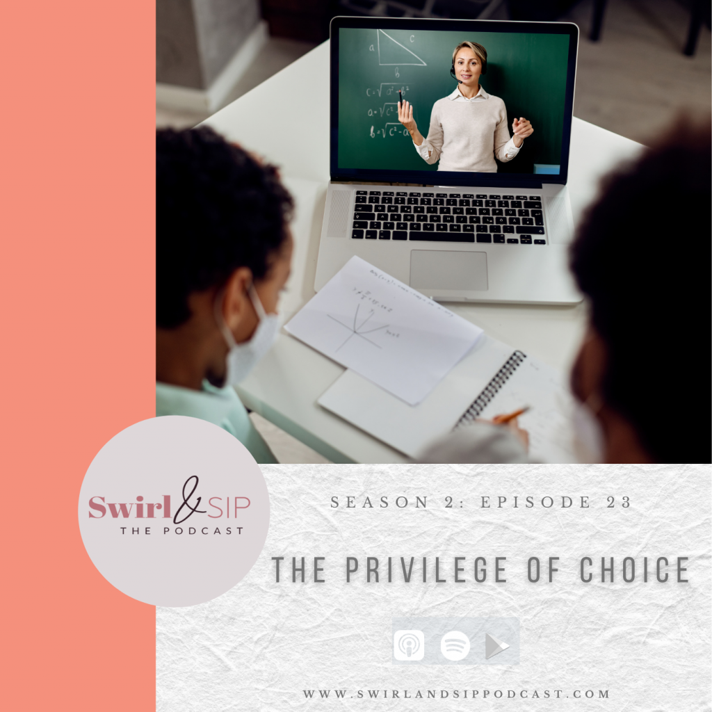 EP 223 - The Privilege of Choice - Deciding Between Public and Private Schools