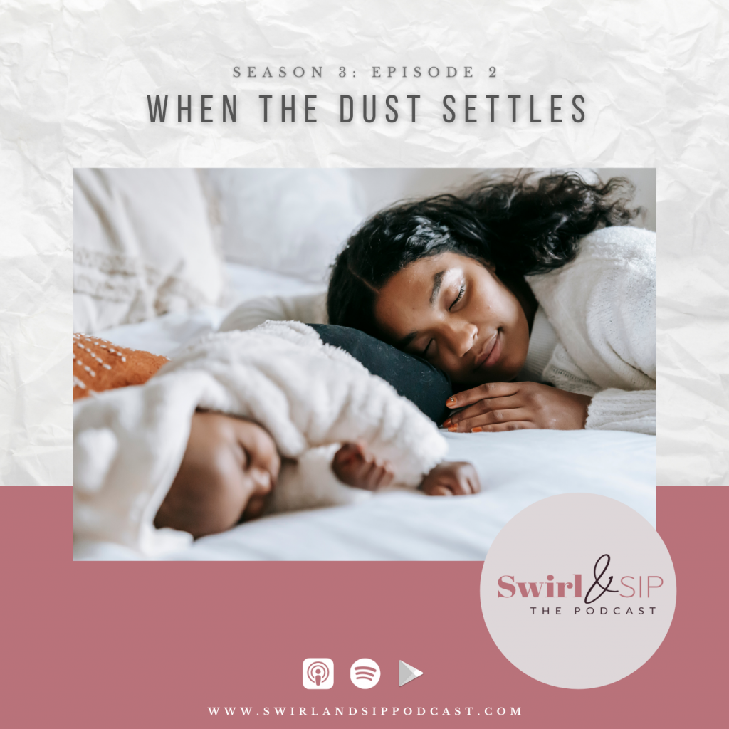 When the Dust Settles Podcast Art - Swirl & Sip Season 3 Episode 2 - black mom sleeping in bed with black toddler